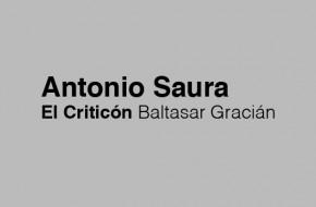 ANTONIO SAURA El criticón